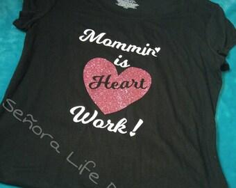 Mommy t-shirt Mommin