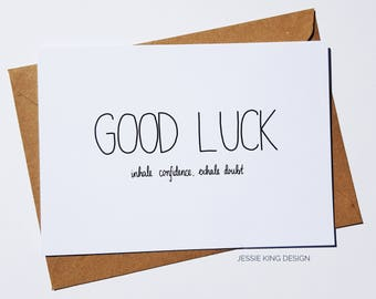 Good Luck Card - Inhale Confidence Exhale Doubt - Good Luck Cards