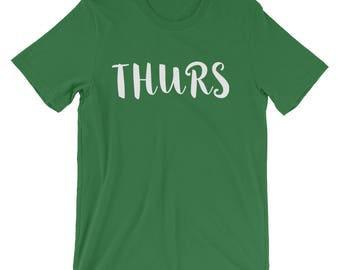 Thurs Women/Unisex T-Shirt, Soft, Comfortable, Customizable, Fun, Graphic Tee, Day Of The Week, Shirts With Sayings, Relaxed
