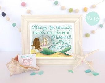 Always Be A Mermaid Art Print