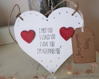 Valentine's I'm keeping you heart plaque