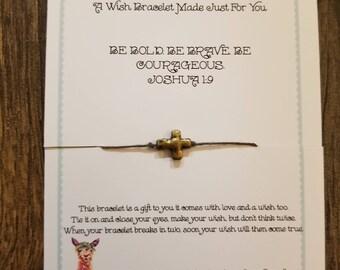 Cross Wish Bracelet!!  Handmade! Joshua 1:9 Customization Available!