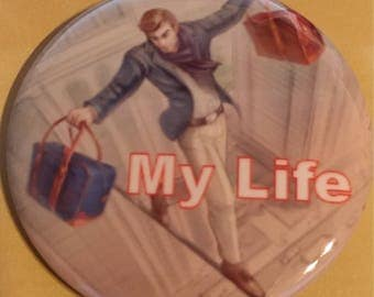My Life 2.25 Inch Wearable Button
