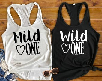 Best Friend Shirts, Best Friend Tanks, Mild One Wild One, Bestie Tanks, Ladies Night Out