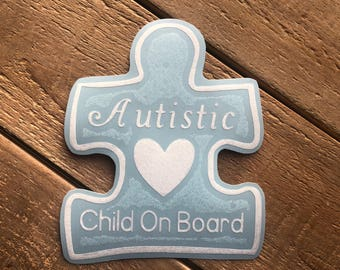 Autistic Child On Board Decal - Car Decal - Baby On Board