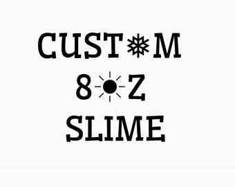 Custom 8oz Slime