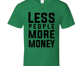Mo Money T Shirt