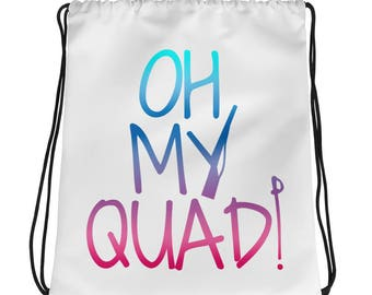 Oh My Quad ColorGuard Drawstring bag - WinterGuard - Color Guard - Rifle - Sabre