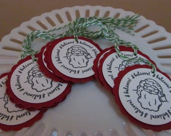 "Santa ""I believe"" tags - deep red - set of 10 - perfect for gift tags, holiday parties, classroom treats, etc.!"