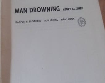 Man drowning by Henry kuttner