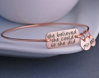 Rose Gold Bangle Bracelet, She Believed She Could So She Did Bracelet, Graduation Jewelry Gift Rose Gold Jewelry, Inspirational Bangle