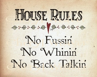 House Rules Print 8 by 10 Funny Sign by Cheryl Weaver