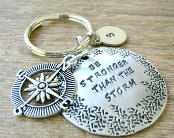 Be Stronger Than the Storm Keychain, compass charm, Empowerment Keychain, Grief Gift, Sympathy gift, Stay Strong, optional initial disc