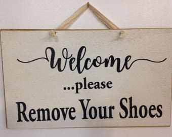 WELCOME Please remove shoes sign take off shoes hanging wood plaque porch housewarming gift stocking feet no boots