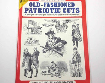 Old Fashioned Patriotic Cuts 1980s Dover Book by Carol Belanger Grafton Copyright Free Illustrations Clip Art Over 360 Images