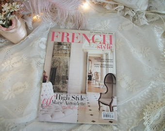 back issue 'french style' magazine spring 2015, editors of romantic homes, beckett media, design inspiration, home decorating, french decor