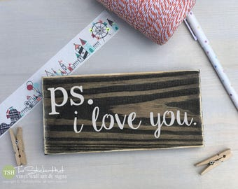 ps. i love you. Mini Block Wood Sign - Home Decor - Wood Sign - Wooden Signs - Wall Art - Sayings - Quotes - Small MiniBlock M017
