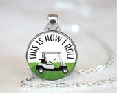 CUSTOM ORDER This Is How I Roll Golf Cart Magnetic Pendant Necklace with Organza Bag - 40 Pendants