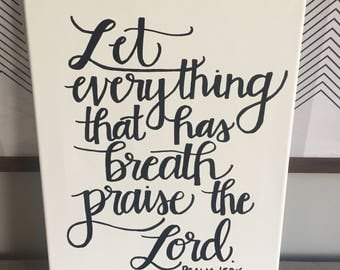 Psalm 150:6 Handlettered Canvas--11 x 14