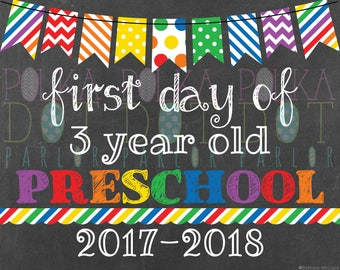 First Day of 3 Year Old Preschool Sign Printable - 2017-2018 School Year - Rainbow Primary Colors Chalkboard Sign - Instant Download