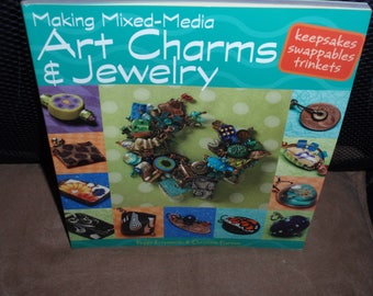 Making Mixed-Media Art Charms & Jewelry by Peggy Krzyzewski and Christine Hansen