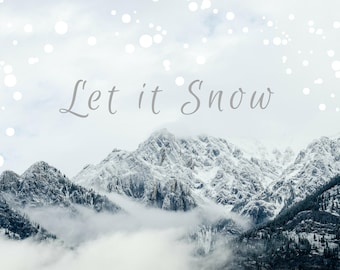 Let it snow quote, rocky mountains fine art print home decor home wall art inspirational snow christmas winter scene gift ideas ski skier