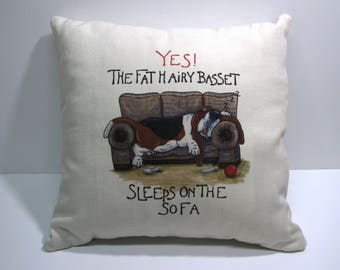 """Basset Hound Pillow - """"The Fat Hairy Basset Sleeps on the Sofa"""""""