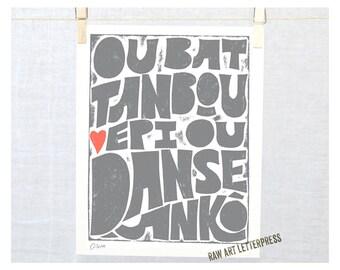 Ou bat tanbou epi ou danse ankò, Beat the drum and Dance again, Haitian Creole - Haitian Proverb, Haitian Affirmation, #HaitianAffirmation