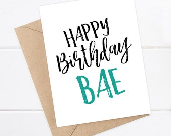 Funny Birthday Card - Bae Birthday - Friend Birthday - Funny Card  - Happy Birthday Bae