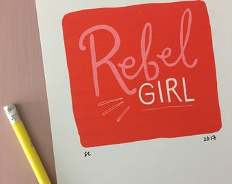 Rebel Girl - Hand Lettered Art Print