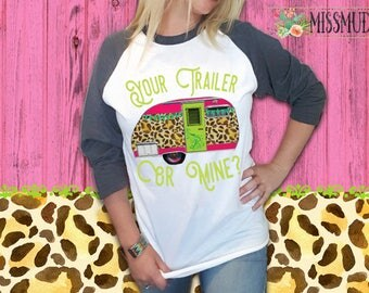 Your Trailer Or Mine Gray Sleeve Raglan Shirt Womens Funny Graphic Tee Leopard Print Trash