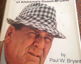 Paul Bear Bryant Signed Book Alabama Bama Crimson Tide Roll