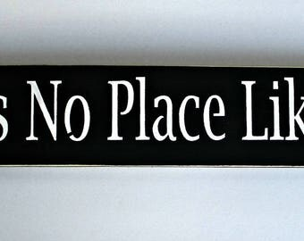 Wizard of oz There's No Place Like Home Primitive Wooden Sign  You Pick Colors