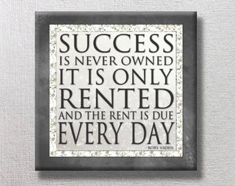 SUCCESS is never owned -  Word Art Print 12x12 Gallery Wrapped Canvas -  black gray white -  motivational leadership - ready to hang