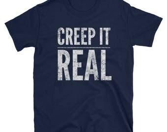 Creep It Real Unisex Halloween T-Shirt