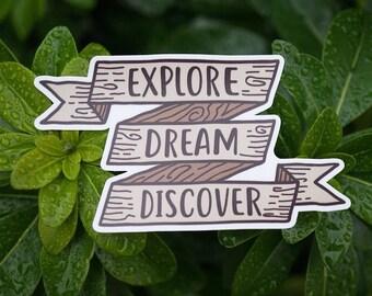 Explore, Dream, Discover, adventure vinyl decal bumper sticker