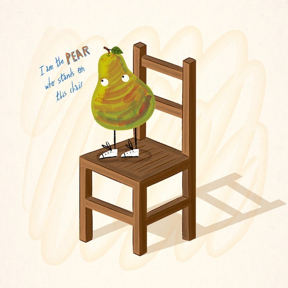 I Am The Pear Who Stands On This Chair - Limited Edition Art Poster Print - Children's Illustration by Oliver Lake - iOTA iLLUSTRATiON