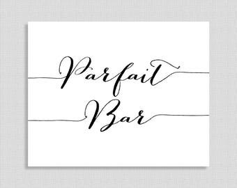 Parfait Bar Sign, Black & White Calligraphy,  Reception Signage, Party Sign, INSTANT PRINTABLE