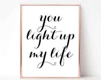 SALE -50% You Light Up My Life Digital Print Instant Art INSTANT DOWNLOAD Printable Wall Decor