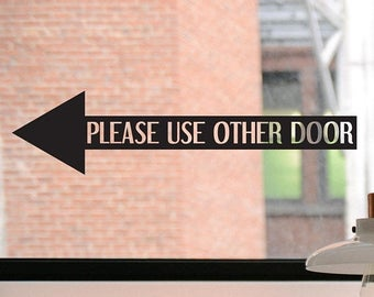 Please Use Other Door Decal, Please Use Other Door Sticker, Please Use Other Door Sign, Business Decal, Sticker, Window Decal, Window Sign