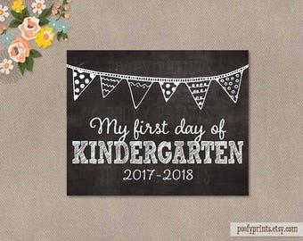 First Day of Kindergarten Chalkboard Printable Sign - 8 x 10 Printable First Day of School Sign - INSTANT DOWNLOAD - 500