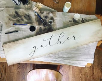 "Rustic wooden ""gather"" sign"