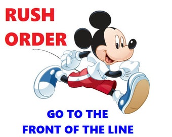 RUSH ORDER + Priority Shipping UPGRADE