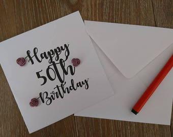 50th birthday card, birthday card, Greetings card, 50th card, personalised card, floral birthday card, handmade birthday card, handmade