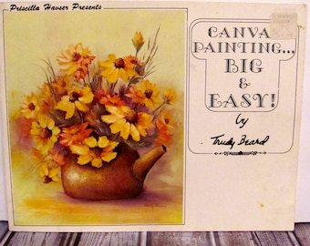 Canvas Painting Big and Easy by Trudy Beard  Book