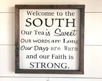 Wood Sign - Welcome to the South- Framed Wood Sign - Table Top Sign - Farmhouse Sign - Home Decor - Gift - Southern Living