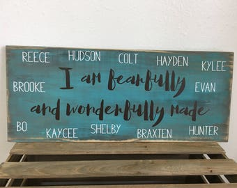 I am fearfully and wonderfully made wood sign personalized with names - Farmhouse Style Scripture Sign in Custom Colors 9.25x22