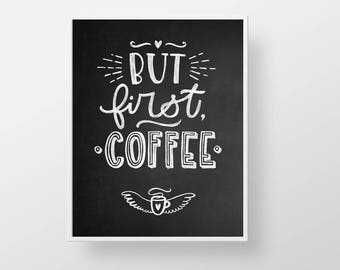 Coffee Quote Print - Kitchen chalkboard funny wall decor art sign poster lettering saying cubicle office dorm teacher gift black white cafe