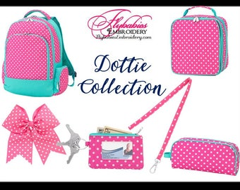 Personalized Dottie Backpack ~ Lunch Box ~ Hairbow ~ Lanyard ~ ID Holder ~ Pencil Case ~ Monogrammed Dottie Bookbag ~ FREE shipping