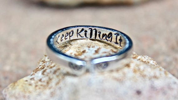 Inspirational Ring, Keep Killing It Mantra Ring, Keep Killing It, Mantra Ring, Gift for strong woman, Keep Killing It Ring, inspirational
